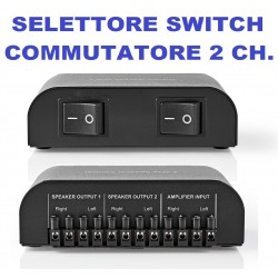 SELETTORE AUDIO SWITCH COMMUTATORE FILODIFFUSIONE CASSE ACUSTICHE